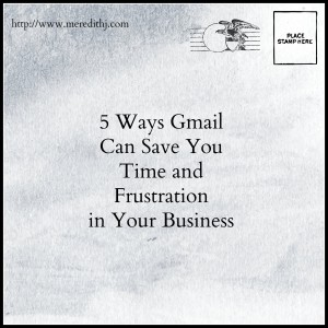 5 Ways Gmail Can Help Your Business